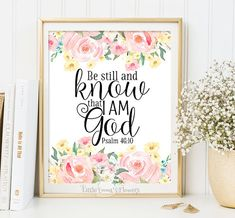 Printable Bible verse art Be still and know by LittleEmmasFlowers