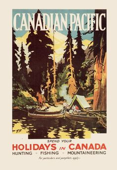 CANADA Travel Poster - Train Travel Print - Professional Reproduction Canadian Pacific Poster Art Deco Poster Vintage Camping Poster canoe - High Quality Fine Art Reproduction of a Vintage Canadian Pacific Travel Poster originally made in t - Retro Poster, Art Deco Posters, Poster S, Vintage Travel Posters, Poster Print, Art Print, Posters Canada, Canada Holiday, National Park Posters