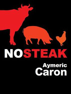 No Steak d'Aymeric Caron