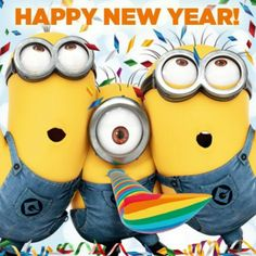 Happy New Year Quotes :Happy new year cute Minions Photos with new year messages Happy New Year Minions, Happy New Year Quotes Funny, Happy New Year 2014, Happy New Years Eve, Quotes About New Year, Funny Happy, Year 2016, Happy Year, Despicable Minions