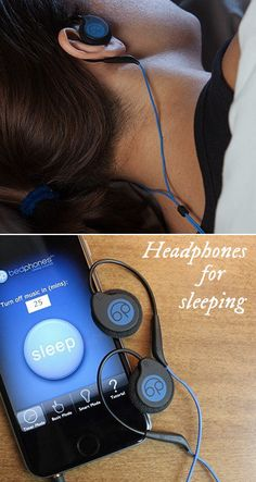 Bedphones are headphones for sleeping—they're specially designed to listen to while in bed.  Less than a quarter-inch thick, these on-ear headphones practically disappear between your ear and the pillow.