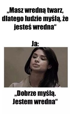 Hahah prawda Polish Memes, Weekend Humor, Funny Mems, Smile Everyday, Can't Stop Laughing, Wtf Funny, Best Memes, Sentences, I Laughed
