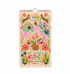 2018 Yucatan Wall Calendar by Rifle Paper Co. Bring the color and feel of the tropical Yucatan into your home with this bright calendar featuring florals, ani Rifle Paper Company, Illustrations, Illustration Art, Boutique Deco, Lettering, Typography, Decoration, Stationery, Art Prints