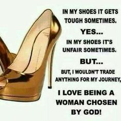 I love being a woman chosen by God