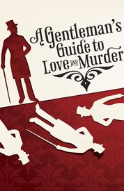 A Gentlemans Guide to Love and Murder Tickets, News and Information | Walter Kerr Theater, Broadway, NY