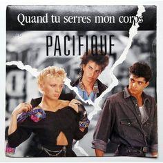 Pacifique - Quand tu serres mon corps 1989 (7'')