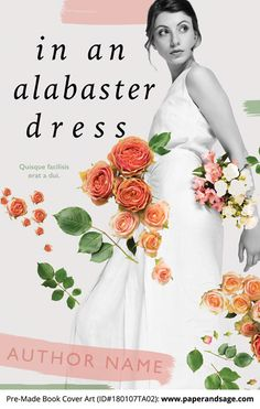Premade Book Cover #180107TA02 (In an Alabaster Dress) - Customize text. Available in #ebook and paperback layouts. www.paperandsage.com
