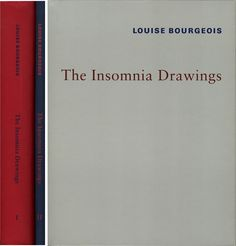 Louise Bourgeois: The Insomnia Drawings 1994-1995