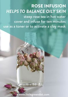 Make your own skincare, like a pro! Rose Infusion: helps to balance oily skin Use it as a splash, a toner or to activate a clay mask. Grab the recipe on the blog!