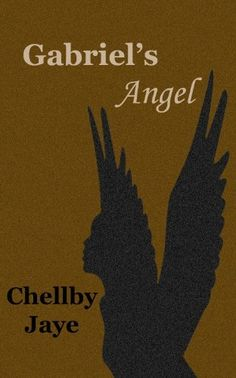 Gabriel's Angel by Chellby Jaye. $4.12. 130 pages. Publisher: Middle-Grey Books; 1st edition (June 7, 2012). Author: Chellby Jaye