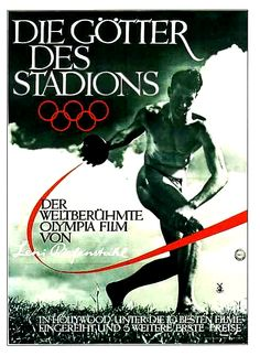 "1936 Berlin Olympics: Leni Riefenstahl's graphic poster ""Die Götter Des Stadions"" • XI Olympiad in nazi Germany was 1st televised Olympics - who else could've pulled it off but Germans - efficient / organized / high tech etc. • off'l commissioned filmmaker Riefenstahl paid $7M! • her film ""Olympia"" invented many of the techniques now common in sports filming + photography! incl. graphic style layouts • film launched 1938: part1 ""Festival of Nations"" / part2 ""Festival of Beauty"""