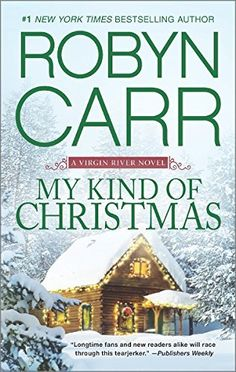 My Kind of Christmas by Robyn Carr reached on the Globe and Mail Bestseller Romance/Erotica list for November Good Books, Books To Read, My Books, Christmas Books, A Christmas Story, Christmas Ideas, Cozy Christmas, Christmas Gifts, Fantasy Books