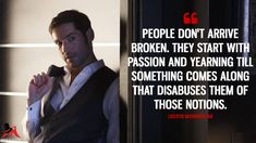 Discover and share the most famous quotes from the TV show Lucifer. Smallville Quotes, Humanity Quotes, Tom Ellis Lucifer, Most Famous Quotes, Lauren German, Tv Quotes, Qoutes, Clever Quotes, Morning Star