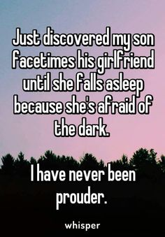 Awww...I bet you're mom would feel the same it she knew your call me and do the same to me cuz I hated falling asleep alone...