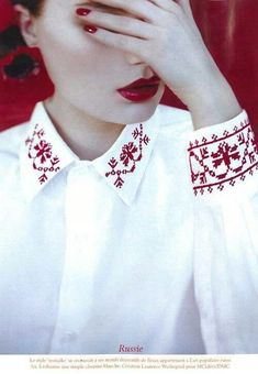 Floral cross stitch embroidery on shirt cuffs and collar. Scandinavian or Eastern European? Cross Stitch Embroidery, Hand Embroidery, Embroidery Designs, Russian Embroidery, Fashion Details, Diy Fashion, Fashion Design, Embroidered Clothes, Embroidery Fashion
