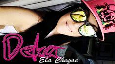 Deka - Ela Chegou - Musica nova 2014 (La Mafia Produções)
