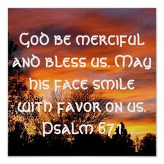 God is merciful. ..