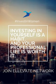 Looking for a forum to connect with a group of professional women? Join Ellevate Network to get advice and learn from the experiences of other successful women in your area. #EllevateYourself #networking #professionalwomen