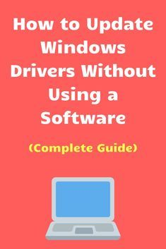How to Update Windows Drivers Without Using a Software (Complete Guide) Computer Driver, Computer Skins, Computer Lessons, Computer Build, Best Computer, Computer Internet, Computer Repair, Computer Technology, Windows Software