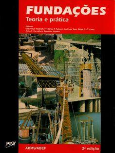 624.15 / H117f / 2 ed. reimpr. / 2008 Selecionar  HACHICH, Waldemar (Eds.) et al. Fundações: teoria e prática. 2 ed. reimpr. São Paulo: Pini, 2008. 751 p. ISBN 8572660984. Inclui bibliografia (ao final de cada capítulo); il. tab. quad.; 28x21cm.  Palavras-chave: FUNDACOES.  CDU 624.15 / H117f / 2 ed. reimpr. / 2008