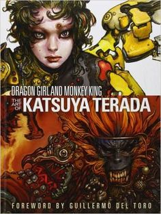 Dragon Girl and Monkey King: The Art of Katsuya Terada: Katsuya Terada: 8601405459411: Books - Amazon.ca