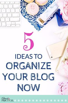 Use these 5 simple tips to organize your blog. If you have been blogging for awhile, your website is probably getting out of control. Fix it now.