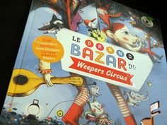 Le grand Bazar du Weepers Circus Livre cd