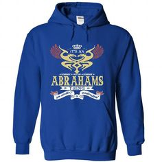 its an ABRAHAMS Thing You Wouldnt Understand  - T Shirt - #gifts #gift exchange. SATISFACTION GUARANTEED => https://www.sunfrog.com/Names/it-RoyalBlue-46418275-Hoodie.html?68278