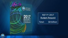 Today, National Science Foundation Director Dr. France Córdova released President Obama's proposed fiscal year 2017 budget request for NSF.