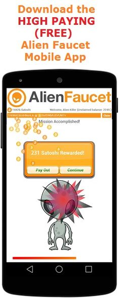GET FREE CASH - GET FREE BITCOINS EVERY FIVE MINUTES.  http://www.bitcoinaliens.com/faucet/?ref=66381