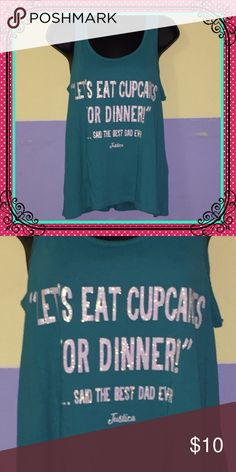 "Justice teal ""let's eat cupcakes..."" Tank top Justice teal ""let's eat cupcakes..."" Tank top Justice Shirts & Tops Tank Tops"