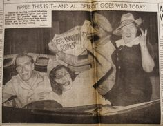 YIPPEE! THIS IT---AND ALL DETROIT GOES WILD TODAY (August 14, 1945) | Clippings from the DETROIT TIMES Times Newspaper, World War Ii, Detroit, Painting, World War Two, Painting Art, Wwii, Paintings, Painted Canvas