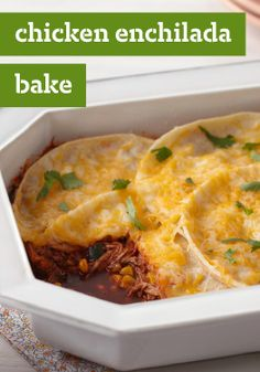 Chicken Enchilada Bake – We like a rolled enchilada, but not always the rolling. Cheesy and authentic-tasting with a jalapeno kick, this chicken bake is prepped in just 10 minutes.