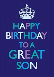 Happy Birthday Images For Son Son Birthday Quotes, Birthday Wishes For Son, Birthday Blessings, Happy Birthday Pictures, Happy Birthday Messages, Happy Birthday Quotes, Sons Birthday, Happy Birthday Greetings, Funny Birthday Cards