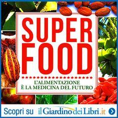 Ricerca interiore: Super Food