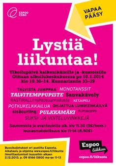 Espoo liikkuu -ilmeellä tehty juliste / Mainostoimisto RED / Talvi 2013