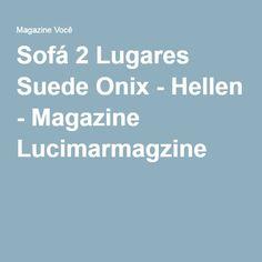 Sofá 2 Lugares Suede Onix - Hellen - Magazine Lucimarmagzine