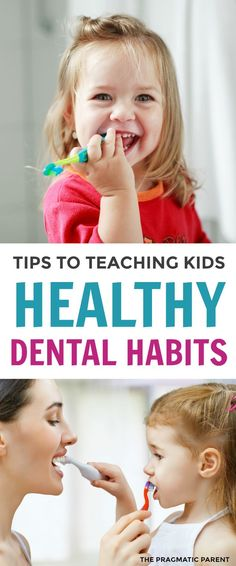 Tips to Teaching Healthy Dental Habits