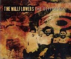 The Wallflowers – The Difference