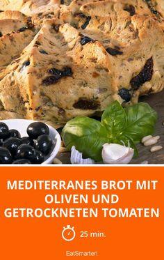Mediterranes Brot mit Oliven und getrockneten Tomaten