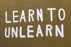 aprender a desaprender y luego volver a aprender