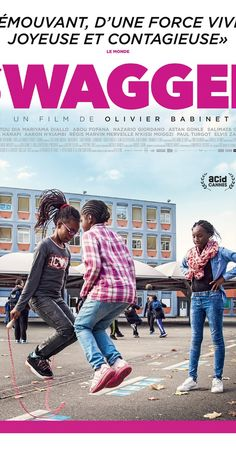 Directed by Olivier Babinet.  With Aïssatou Dia, Mariyama Diallo, Abou Fofana, Nazario Giordano. A teen-movie documentary, Swagger carries us in the midst of the astonishing minds of eleven teenagers growing up in one of the most underprivileged neighborhood in France. Despite their life difficulties, Aulnay's and Sevran's kids have dreams and ambitions. And no one will take that from them!