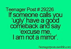If someone calls you ugly