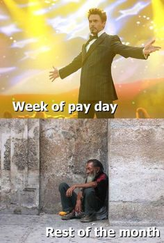 How I feel on pay day  Sadly this was my day today. I was paid, but then spent 540 dollars on textbooks. ouch :(