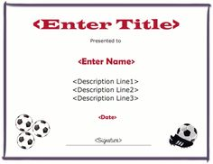 Soccer award certificate. The title and description can be filled in with custom text. Free downloads at http://mycertificatetemplates.com/download/soccer-certificate/