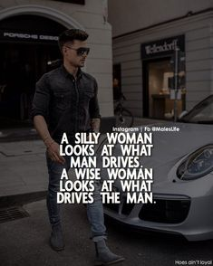 A Silly Woman looks at what a man drives (cost of his car/motorcycle)… A Wise Woman looks at what drives the man… # It's not wise to judge a man on how wealthy he may be, rather his determination & ambition; passion & goals he has for the future. Man Up Quotes, Motivational Quotes For Men, Men Quotes, Badass Quotes, Strong Quotes, Wise Quotes, Meaningful Quotes, Attitude Quotes, Words Quotes