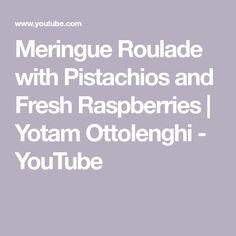 This stylish video from Yotam Ottolenghi demonstrates how to make an exciting meringue roulade with rose petals and fresh raspberries. Gluten Free Challah Bread Recipe, Meringue Roulade, Yotam Ottolenghi, Pistachios, Raspberries, Bread Baking, Fresh, Youtube, Raspberry