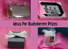 Some suggestions for fun prizes to hand out during your next bachelorette party.