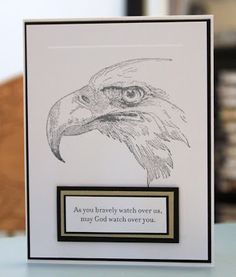 """By Pam Tetrault. Eagle stamp is """"Bald Eagle Portrait"""" from Stampers Best. Sentiment from Stampin' Up """"Service and Sacrifice."""""""