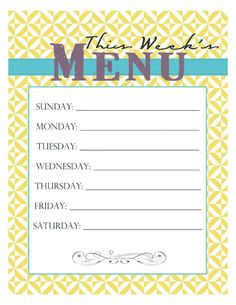 Weekly menu printable - Looks a tiny bit nicer than my scribbly piece of torn notebook paper. I think I would laminate it and use a dry erase marker. So cute!